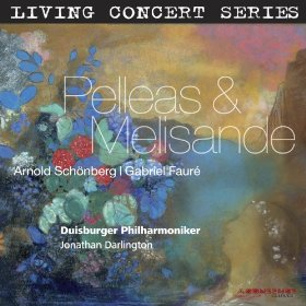 Living Concert Series – Schoenberg & Fauré: Pelleas & Melisande